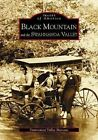 Black Mountain and The Swannanoa Valley 9780738516264 Book P H