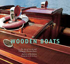 Wooden Boats: The Art of Loving and Caring for Wooden Boats by Andreas af Malmborg (Hardback, 2015)