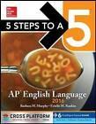 5 Steps to a 5AP English Language: 2016 by Barbara  L. Murphy, Estelle M. Rankin (Paperback, 2015)