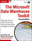 The Microsoft Data Warehouse Toolkit: With SQL Server 2008 R2 and the Microsoft Business Intelligence Toolset by Warren Thornthwaite, Ralph Kimball, Joy Mundy (Paperback, 2011)
