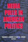 Media Polls in American Politics by Brookings Institution (Paperback, 1992)