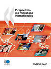 Perspectives Des Migrations Internationales 2010 by Publishing Oecd Publishing (Paperback / softback, 2010)
