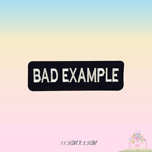 Bad-Example-Biker-Embroidered-Iron-On-Sew-On-Patch-Badge-For-Clothes-etc