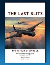 Last Blitz - WW2 Luftwaffe Attacks on Great Britain