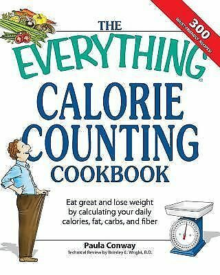 """The Everything CALORIE COUNTING Cookbook"": Paperback, WEIGHT LOSS, Diet"