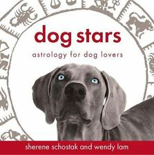 Dog Stars: Astrology for Dog Lovers
