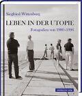 Leben in der Utopie (2012, Gebundene Ausgabe)