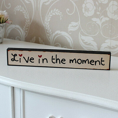 Wooden live in the moment standing plaque sign wedding vintage gift quote