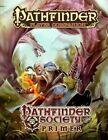 Pathfinder Player Companion: Pathfinder Society Primer by Mark Moreland (Paperback, 2013)