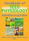 Handbook of Seed Physiology: Applications to Agriculture by Taylor & Francis Ltd (Hardback, 2004)