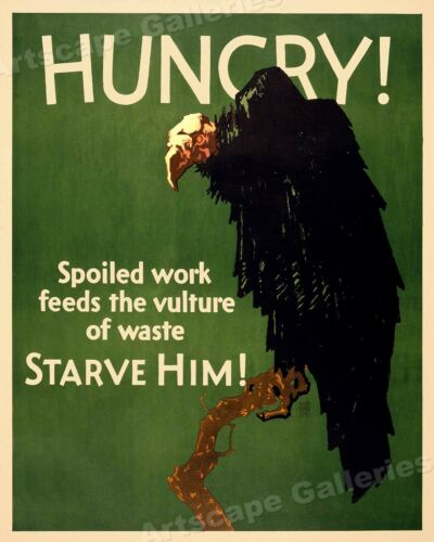 1920s Work Incentive Motivational Poster Hungry Vulture 20x24 Starve Him