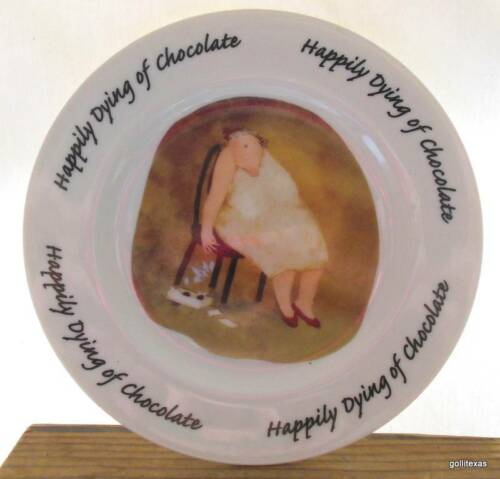 """Happily Dying of Chocolate"" Dessert Plate Erica Offer 2000 House of Prill"