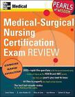 Medical-Surgical Nursing Certification Exam Review: Pearls of Wisdom by Sue Behrens, Scott H. Plantz, III, John Wipfler, Kelly Jo Cone (Paperback, 2007)