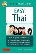Easy Thai : Learn to Speak Thai Quickly by Jintana Rattanakhemakorn (2015,...