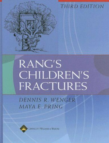 Rang's Children's Fractures by Rang, Mercer -ExLibrary