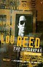 Lou Reed: The Biography by Victor Bockris (Paperback, 1995)