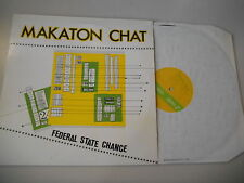 """LP Indie Makaton Chat - Federal State Change 12"""" (3 Song) STATIK"""