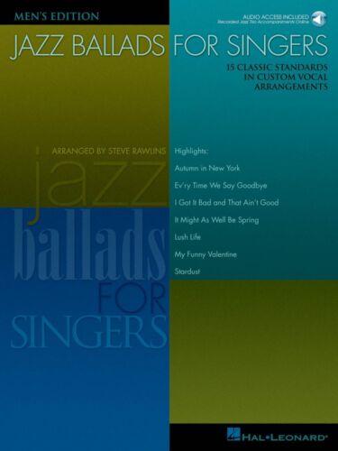 Jazz Ballads for Singers Men/'s Edition 15 Classic Standards in Custom 000740259