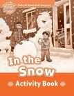 Oxford Read and Imagine: Beginner:: In the Snow activity book by Paul Shipton (Paperback, 2014)