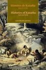 Histoires De Kanatha - Histories of Kanatha: Vues Et Contees - Seen and Told by Georges Sioui (Paperback, 2009)