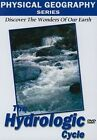 Physical Geography The Hydrologic Cycle 0709629011564 DVD Region 2