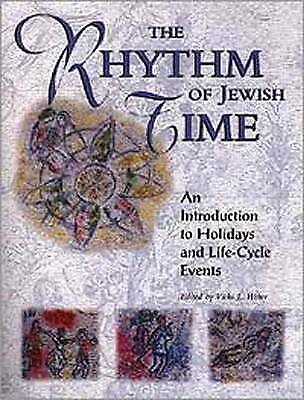 1 of 1 - The Rhythm of Jewish Time: An Introduction to Holidays and Life-Cycle Events