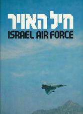 ISRAEL AIR FORCE. Editor: (Col. (res.) Oded Marom. 1982. Ministry of Defence