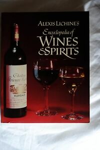 Alexis Lichine039s Encyclopedia of Wines and Spirits 6th Ed Paperback 1985 - Brecon, United Kingdom - Alexis Lichine039s Encyclopedia of Wines and Spirits 6th Ed Paperback 1985 - Brecon, United Kingdom