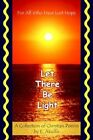 Let There Be Light for All Who Have Lost Hope 9781420831955 by E. Akuffo