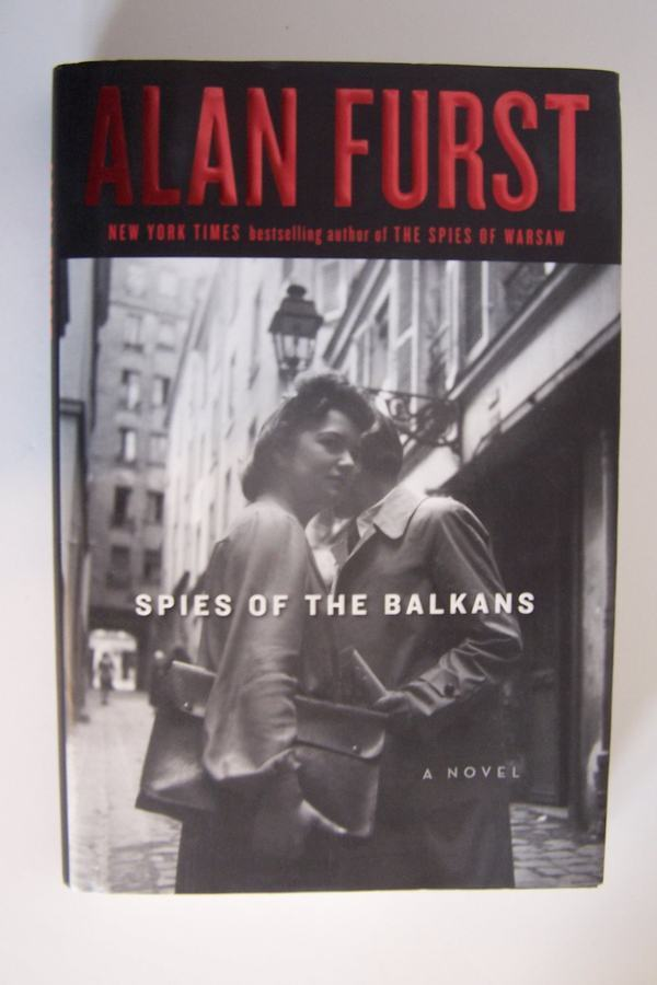 Spies of the Balkans: A Novel Hardcover First Edition 1