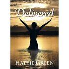 Delivered by Hattie Green (Hardback, 2013)