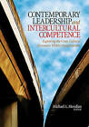 Contemporary Leadership and Intercultural Competence: Exploring the Cross-cultural Dynamics within Organizations by SAGE Publications Inc (Paperback, 2008)