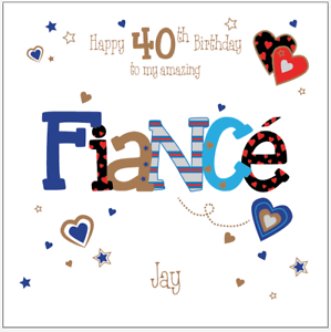 Image Is Loading Personalised 40th Birthday Card Fiance Husband Boyfriend Any