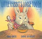 Little Rabbit's Loose Tooth by Lucy Bate (2010, Paperback)
