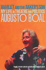 Hamlet and the Baker's Son: My Life in Theatre and Politics by Augusto Boal (Paperback, 2001)