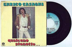 7-034-ENRICO-CASAGNI-Qualcuno-stanotte-Parlophone-76-Italian-prog-Nuova-Idea-EX