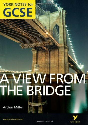 1 of 1 - A View from the Bridge: York Notes for GCSE By Shay Daly