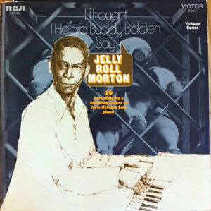 Jelly-Roll-Morton-I-Thought-I-Heard-Buddy-Bolden-Say
