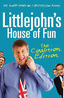 Littlejohn's House of Fun: Thirteen Years of (Labour) Madness by Richard Littlejohn (Paperback, 2010)