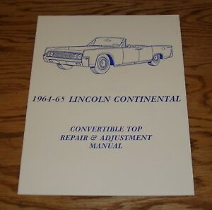 1964 1965 Lincoln Continental Convertible Top Repair ...