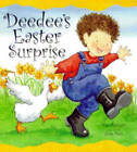 Deedee's Easter Surprise by Kay Kinnear (Paperback, 2000)