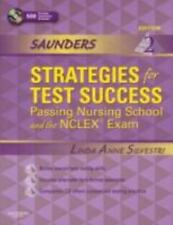 Saunders Strategies for Test Success : Passing Nursing School and the NCLEX Exa…