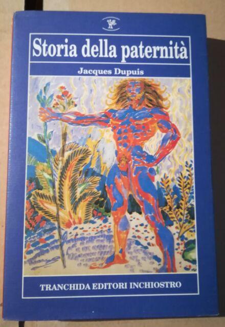 Jacques Dupuis  - Storia della paternità (Tranchida, 1996)