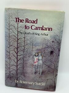 The Road to Camlann - Death of King Arthur - ROSEMARY SUTCLIFF -  SHIRLEY FELTS
