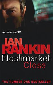 Fleshmarket-Close-Rebus-series-Rankin-Ian-Used-Good-Book