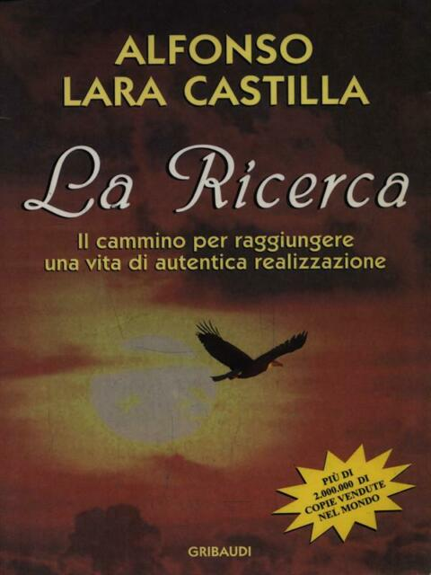 LA RICERCA  CASTILLA ALFONSO LARA GRIBAUDO 2000 LA RICERCA