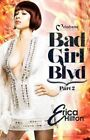 Bad Girl Blvd Part 2 by Erica Hilton 9781620780626 (paperback 2016)