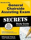 Secrets of the General Chairside Assisting Exam Study Guide : DANB Test Review for the General Chairside Assisting Exam (2015, Paperback)