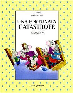 Una-fortunata-catastrofe-Racconto-di-Adela-Turin-Ed-Motta-Junior
