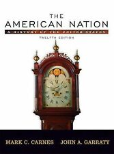 The American Nation: A History of the United States, Combined Volume 12th Editi